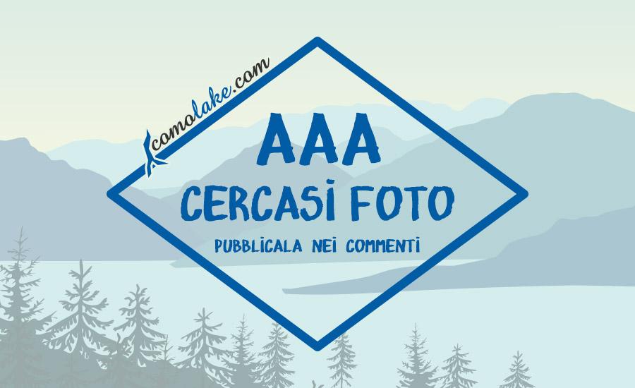 aaa cercasi foto comolake. aiutateci in questa iniziativa